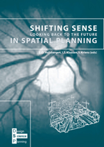 Shifting Sense:  Looking Back to the Future in Spatial Planning